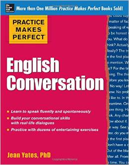 Practice Makes Perfect: English Conversation (Practice Makes Perfect Series)